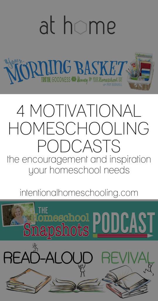 4 Motivational Homeschooling Podcasts