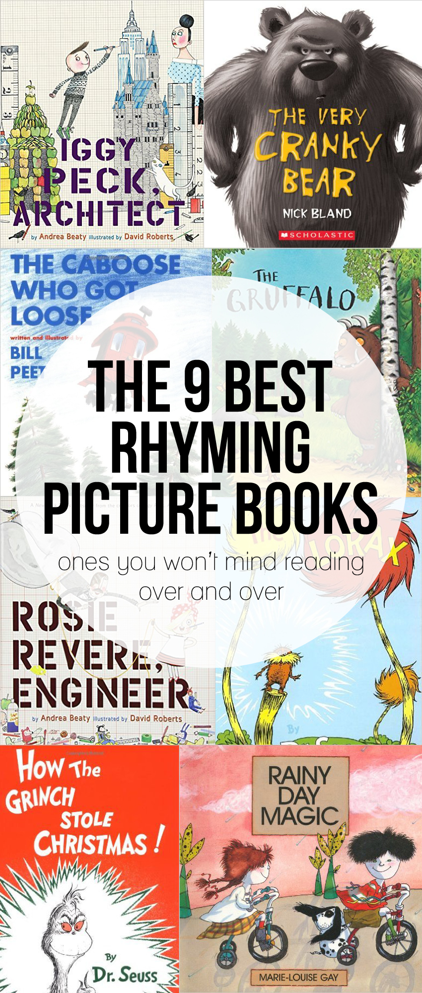The Best Rhyming Picture Books that I don't mind reading over and over and over again.