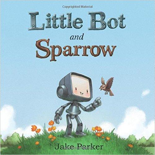 LittleBotAndSparrowByJakeParker