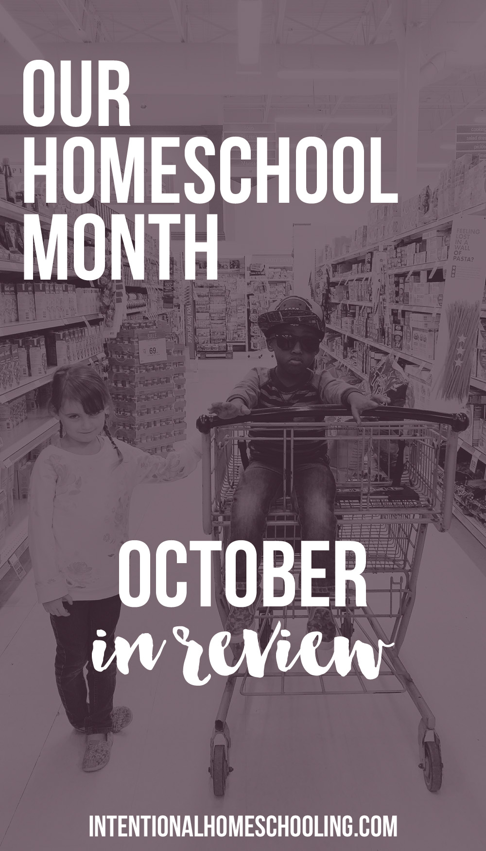 Our Homeschool Month - October in Review