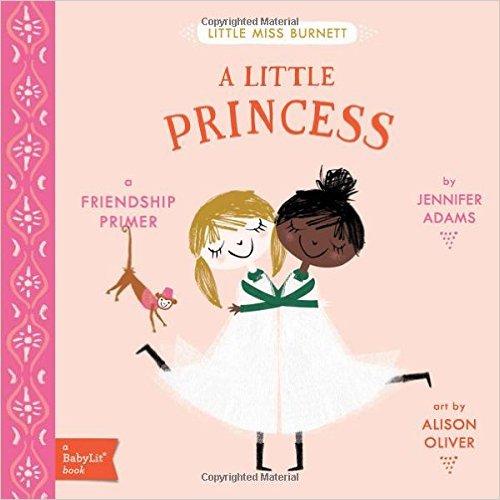 A Little Princess: A BabyLit Friendship Primer