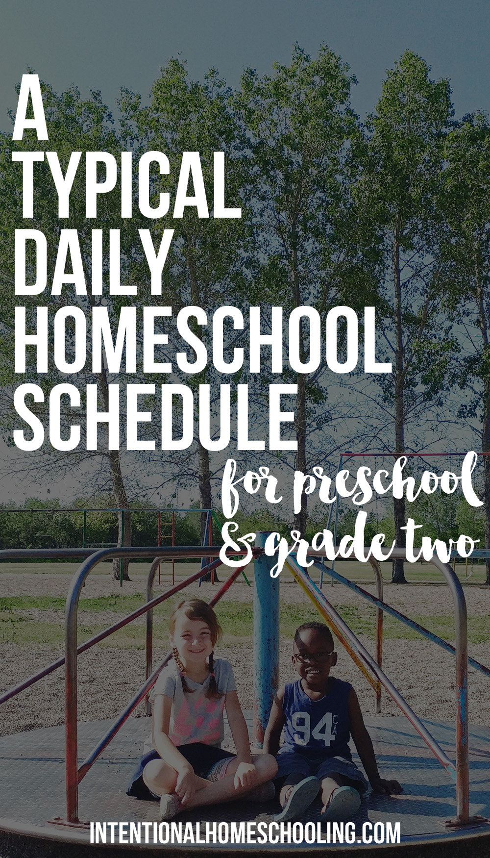 Our Typical Daily Homeschool Schedule and Routine - for preschool (pre-kindergarten) and grade two with lots of free play!