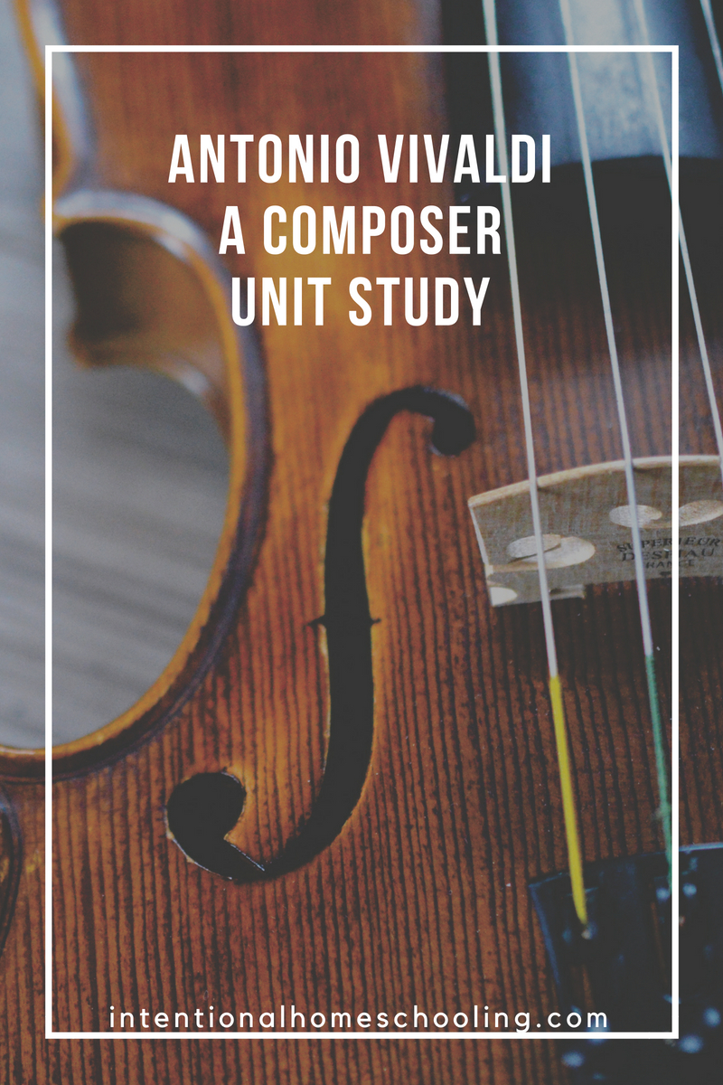 Antonio Vivaldi - Composer Unit Study
