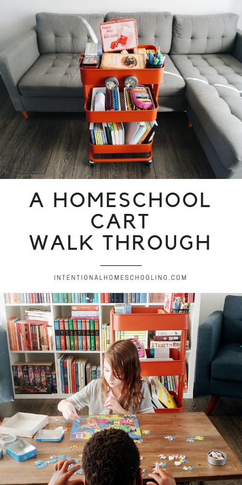 A Walk Through of Our Homeschool Cart