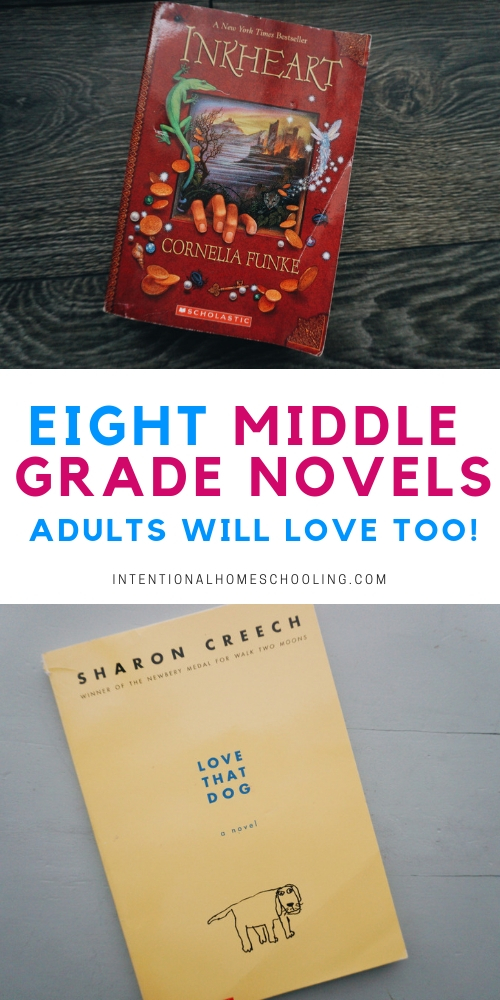 Eight Middle Grade Novels - even adults will love! Middle grade novels for grades 3 and up