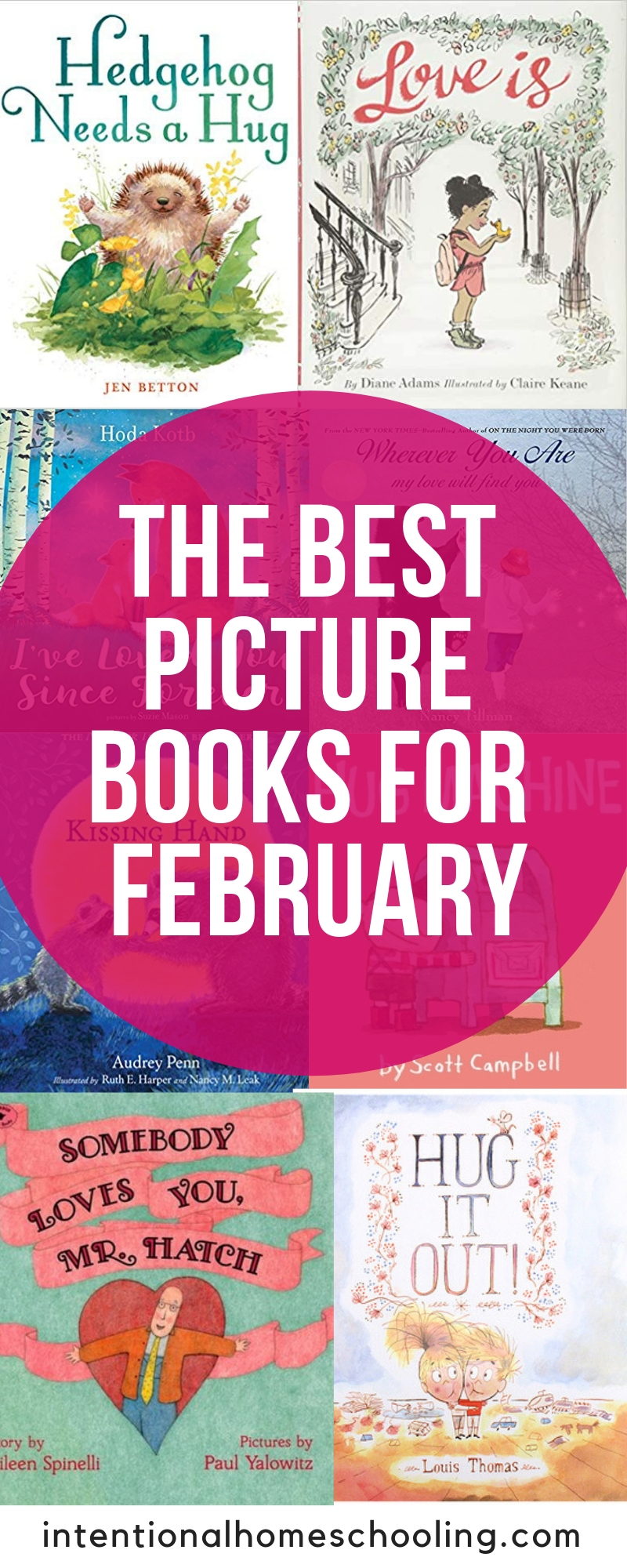 The Best Picture Books to Read in February - book about love, Valentine's and parental love
