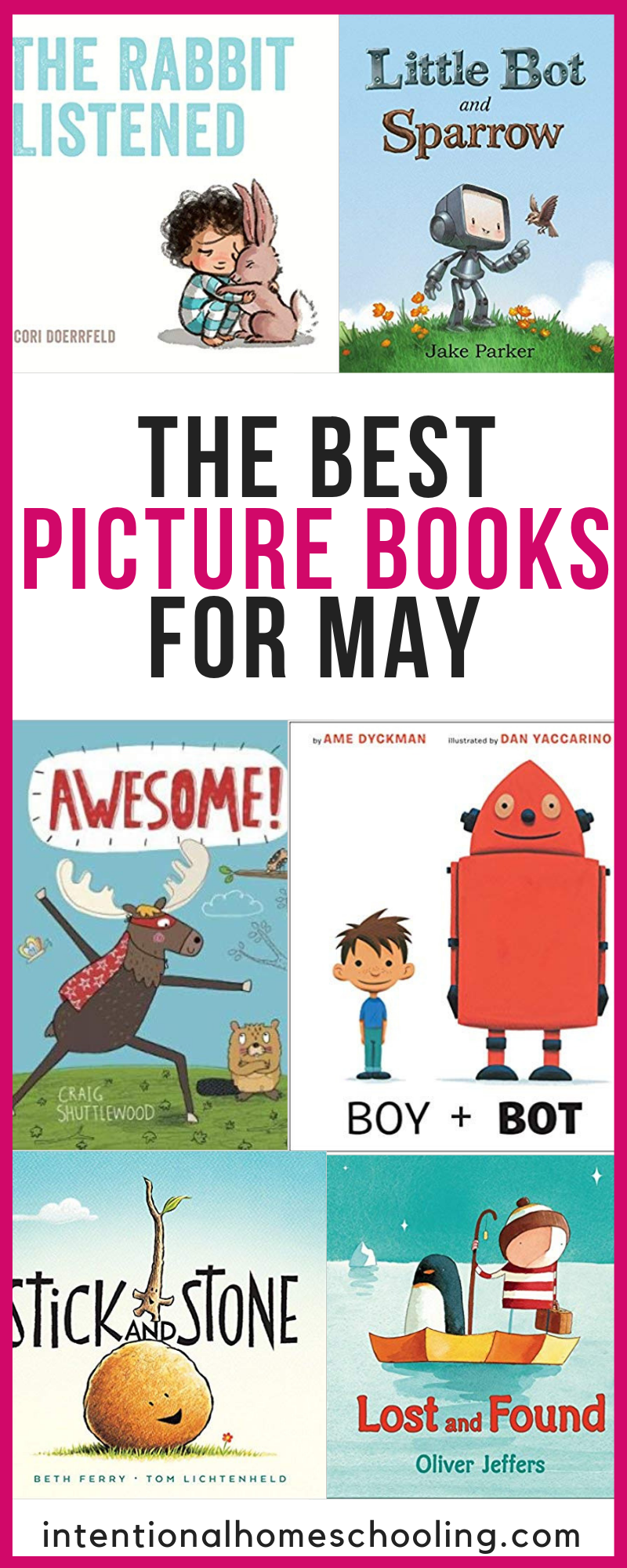 The Best Picture Books for May - Intentional Homeschooling