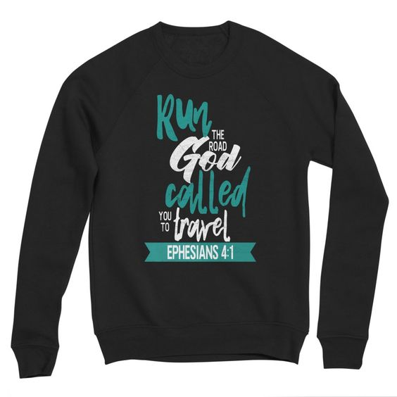 Run the Road God Called You to Travel - apparel and accessories for book worms, readers and homeschoolers