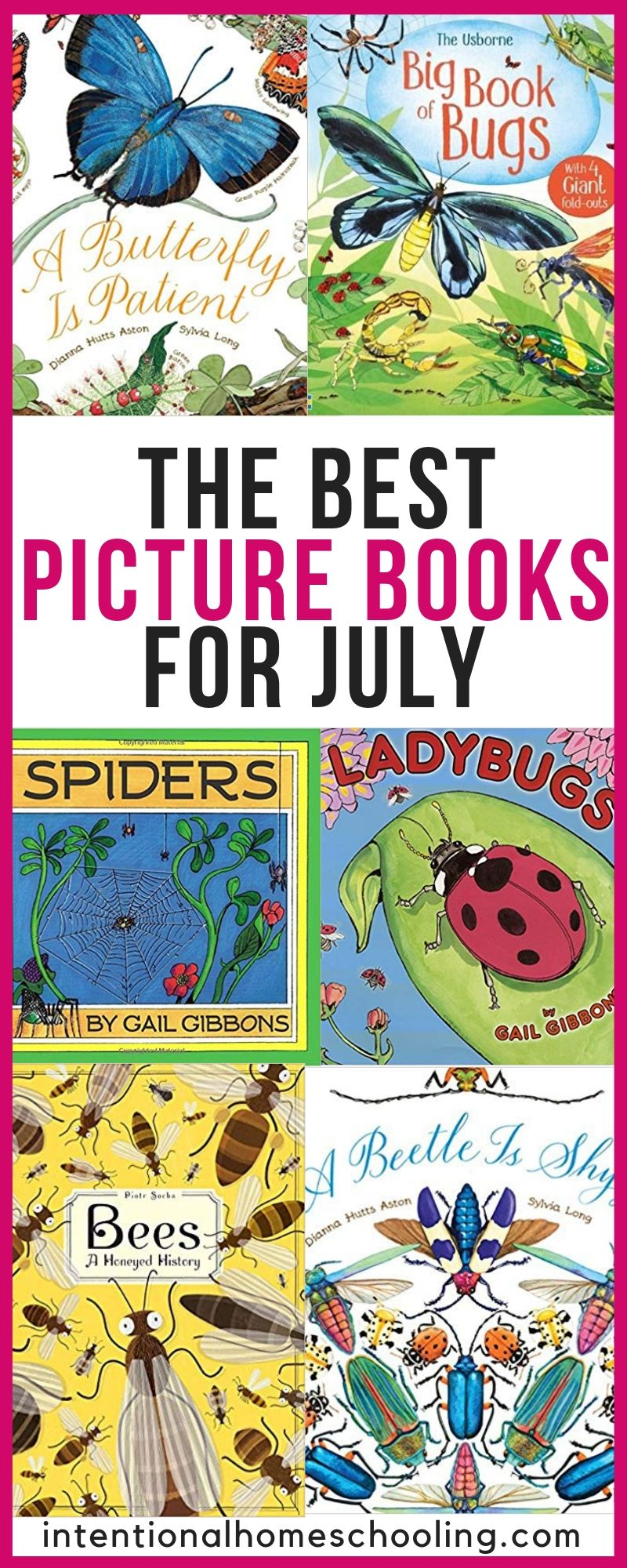 The Best Picture Books for July - The Best Picture Books About Bugs and Insects