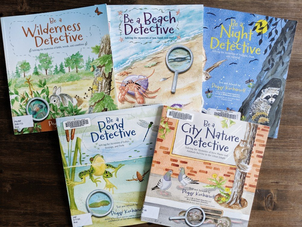 The Best Nature Study Resources - Be a Nature Detective