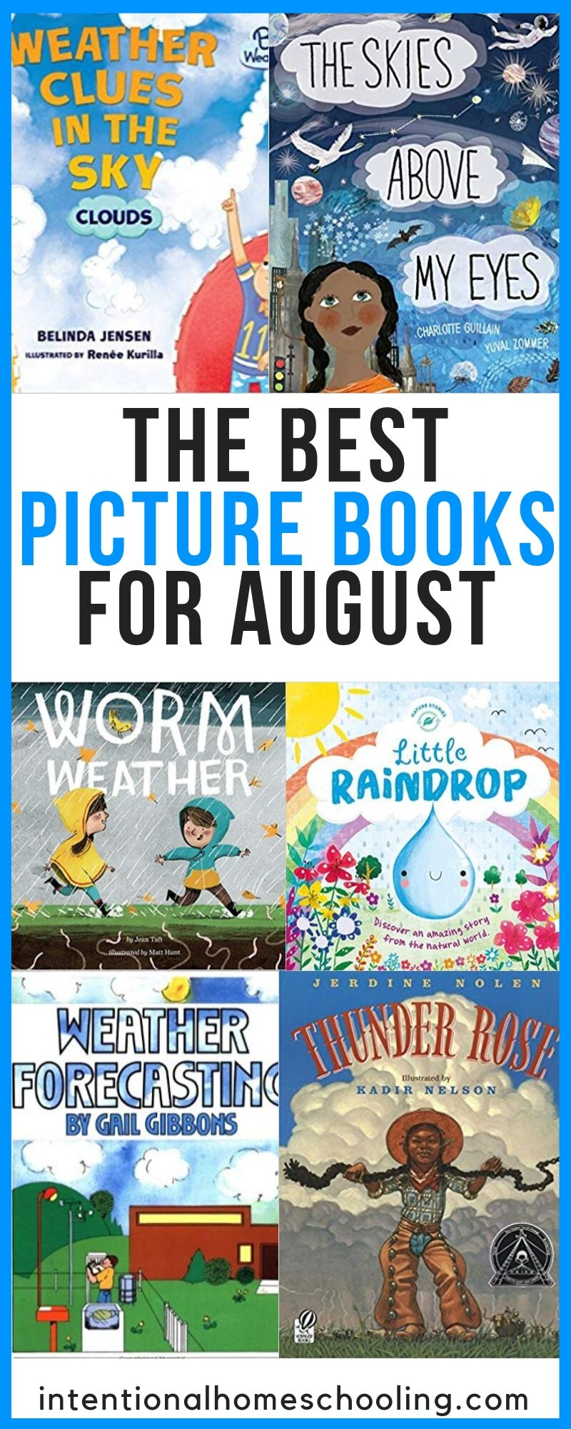 The Best Picture Books to Read in August - All About Weather - Fiction and Non-Fiction Picture Books Great for Kids in Elementary
