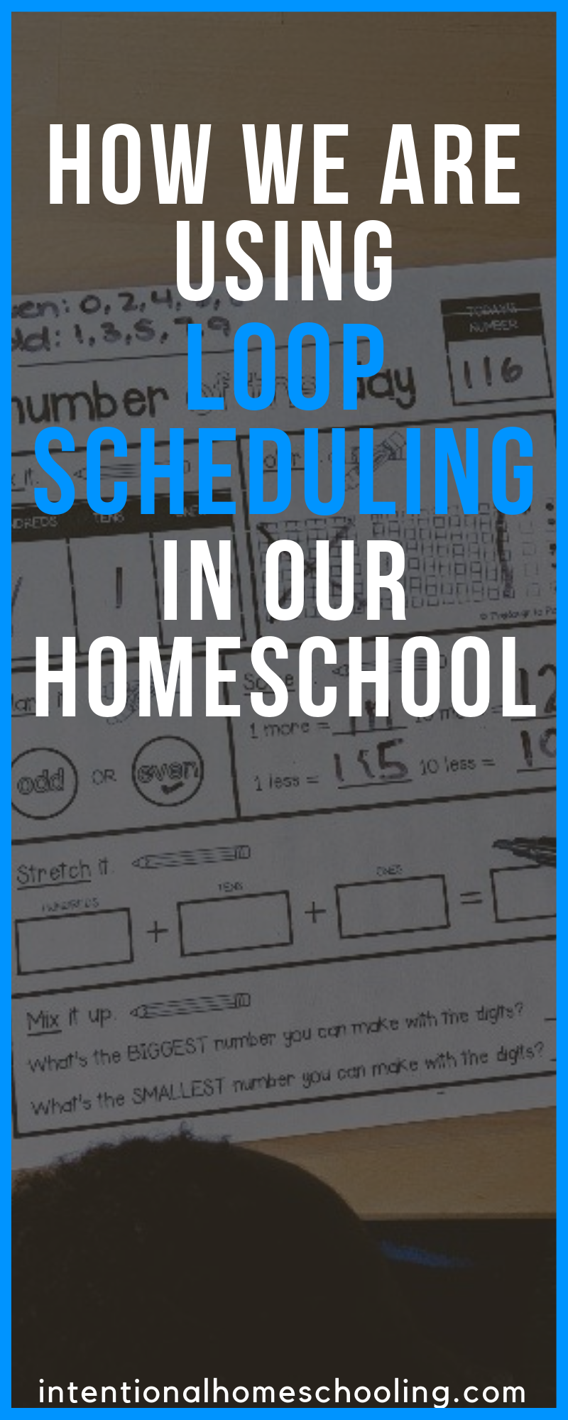 How we use Loop Scheduling in our homeschool - what it is and how it fits into our homeschool rhythm