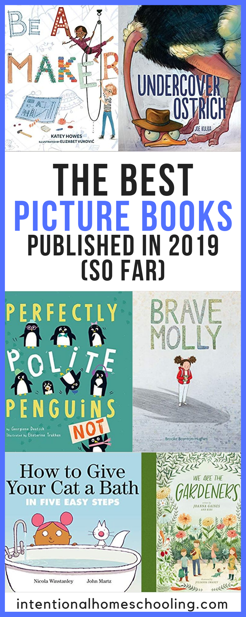 The Best Picture Books Published in 2019 - so far - part two