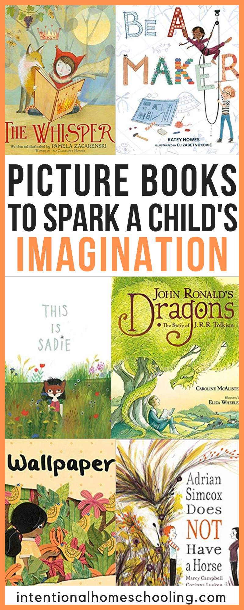 The Best Picture Books to Spark a Child's Imagination - great books to inspire imaginative play in children