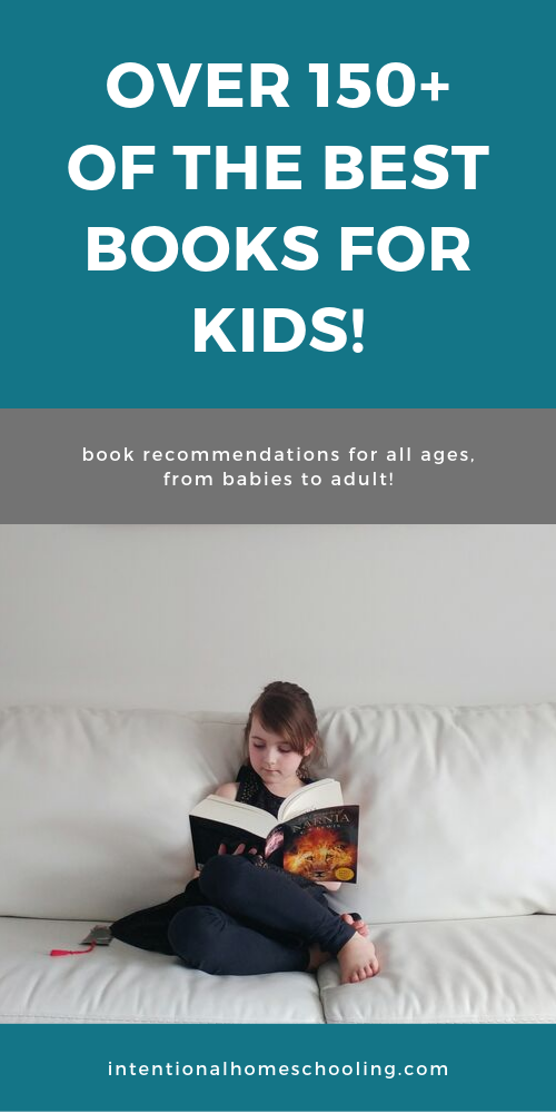 The Best Books for Kids - great book lists with over 150 book recommendations for babies, preschool, elementary, middle school, high school and adults!