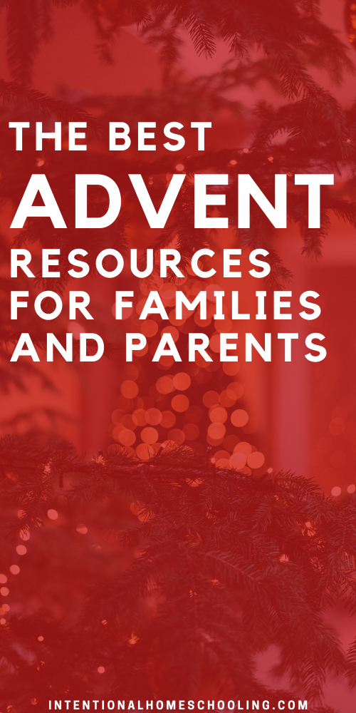 The Best Advent Resources for Families and Parents