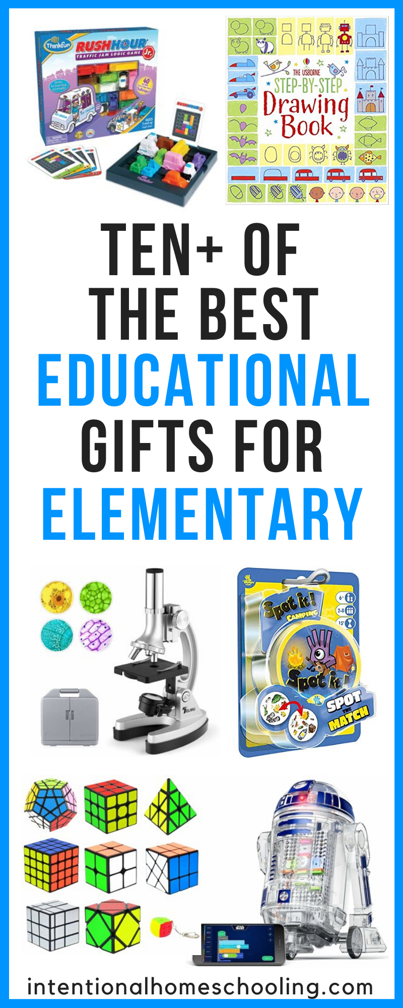 The Best Educational Gifts and Toys for Elementary ages 5-8