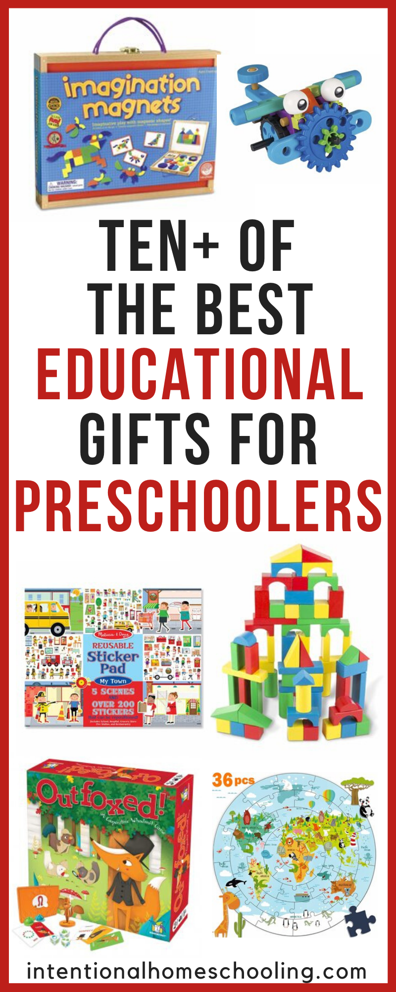 The Best Educational Gifts and Toys for Preschool and Pre-Kindergarten kids