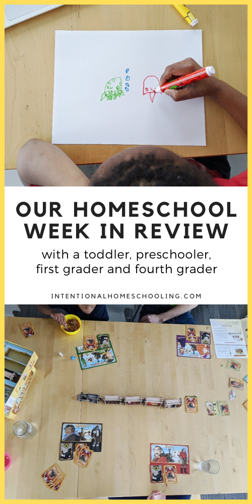 Our Homeschool Week in Review - what we did and resources we used with a toddler, preschooler, first grader and fourth grader