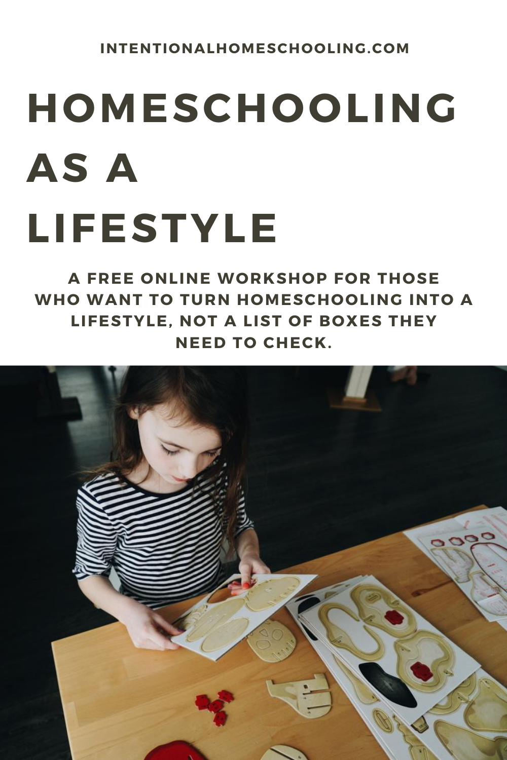 Homeschooling as a Lifestyle - a free workshop that helps you find learning opportunities in your everyday
