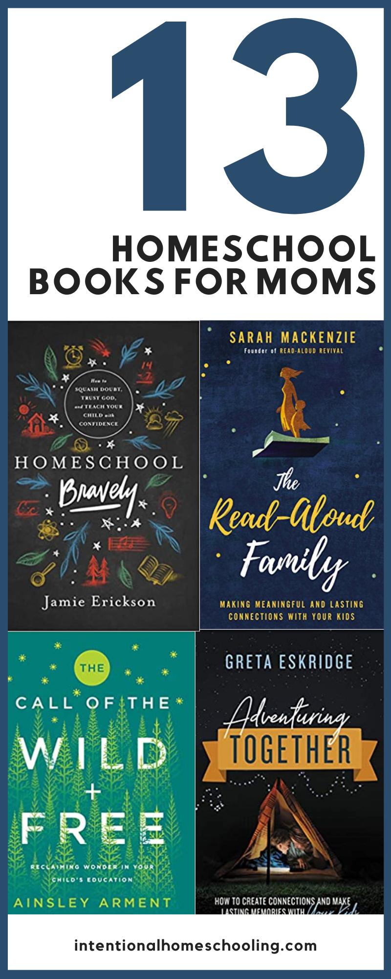 13 Great Homeschool Books for Moms - great parenting and homeschool books to help you on your homeschool journey