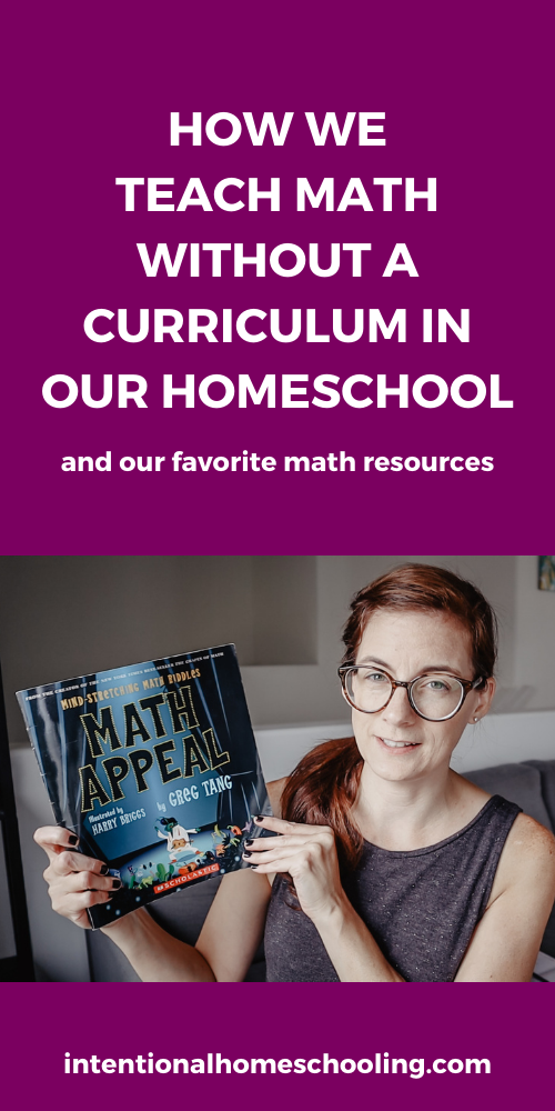 Fun Math Resources for Homeschooling and How We Homeschool Math Without a Curriculum