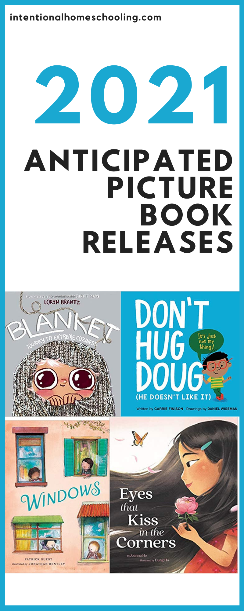 January 2021 New Picture Book Releases - Anticipated Picture Book Releases we are excited about!