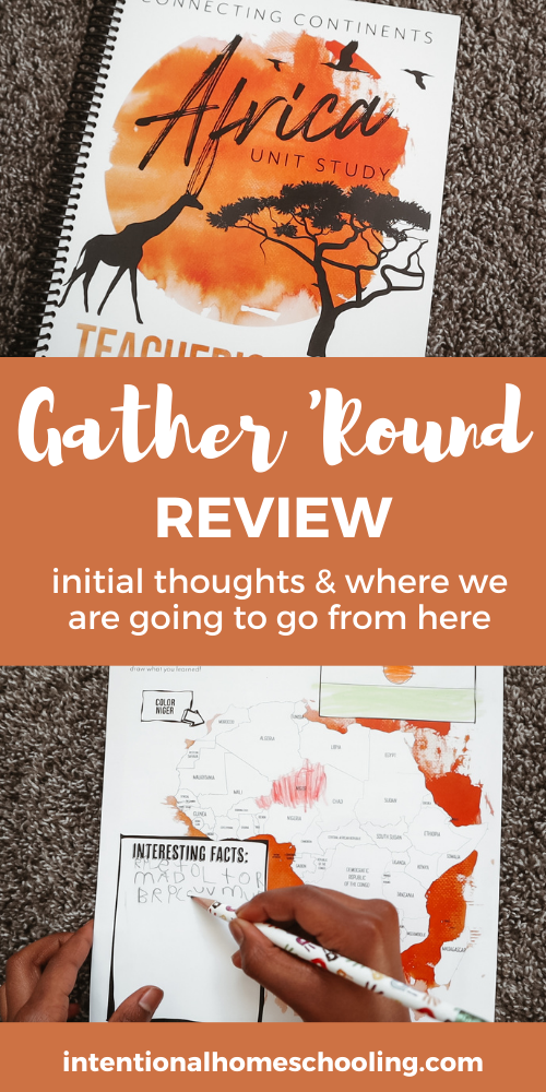 Gather Round Curriculum Review - why we started using GATHER ROUND: some initial thoughts & mini review + what we plan on doing next