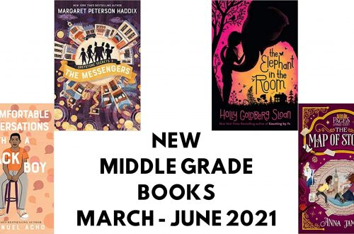 12 of the best middle grade books being released in 2021 from March through to June