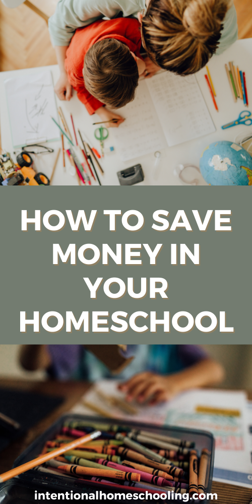 Tips for Homeschooling on a Budget - How to Save Money in Your Homeschool