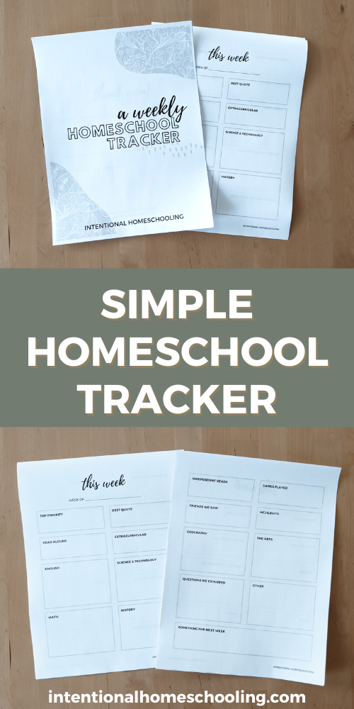 Simple Homeschool Weekly Tracker - help keep track of your homeschool by reverse planning - great for eclectic homeschoolers and unschoolers