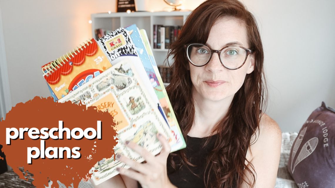 OUR PRESCHOOL PLANS - resources we are using with the three year old for preschool